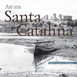 Asi era Santa Catalina