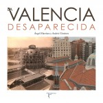 Valencia desaparecida