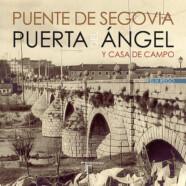 Puente de Segovia, Puerta del Ángel y Casa de Campo